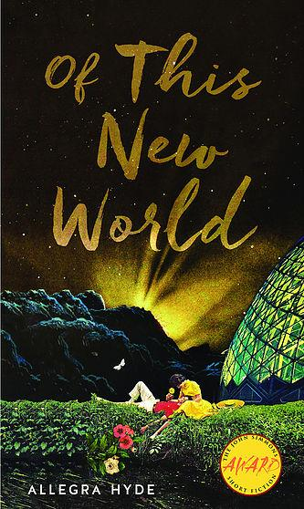 Of This New World by Allegra Hyde
