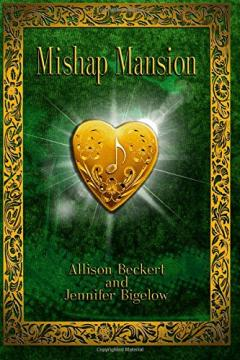 Cover of Mishap Mansion co-authored by Allison Beckert