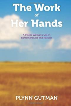Cover of The Work of Her Hands, 2nd edition by Plynn Gutman